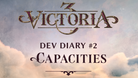 The capacities are the core spending resource in Victoria 3