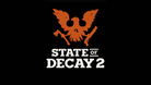 Title screen for State of Decay 2, white letters on black background with an orange armed bird logoo.