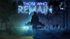 Key art for Those Who Remain.