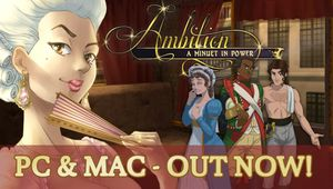 Ambition: A Minuet in Power is out now on PC and Mac