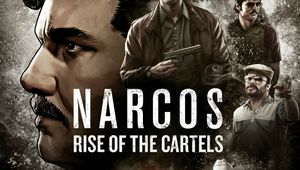 Key art for Narcos: Rise of the Cartels