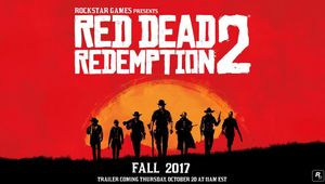 Red Dead Redemption 2... coming in late 2017