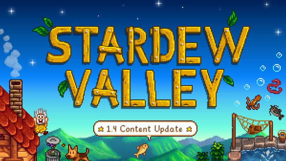 Stardew Valley - Content update 1.4