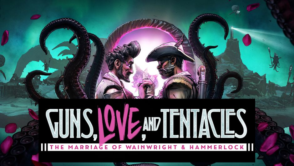 Key art for Borderlands 3 - Guns, Love, and Tentacles: The Marriage of Wainwright and Hammerlock.