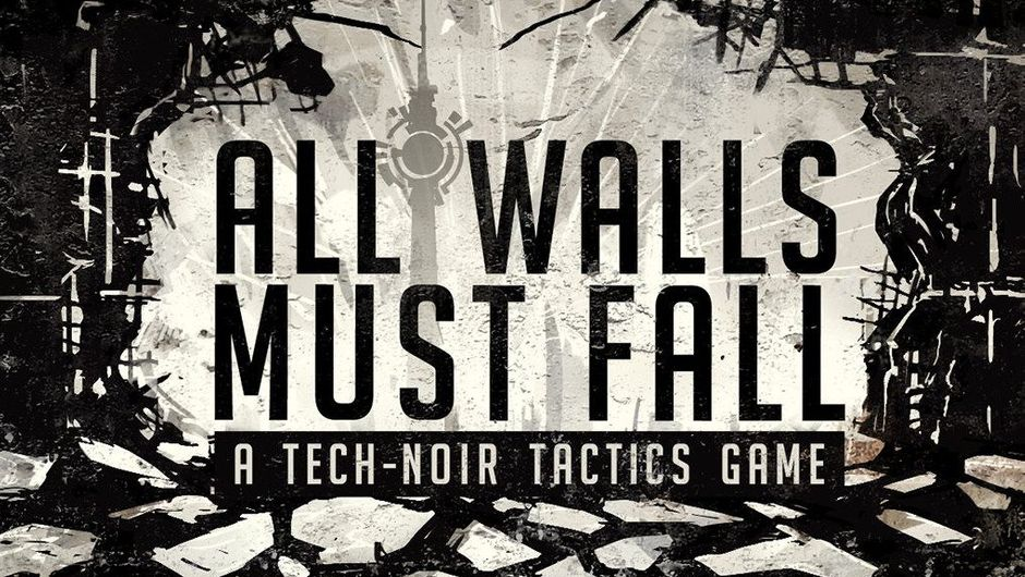 Promotional poster for the game All Walls Must Fall