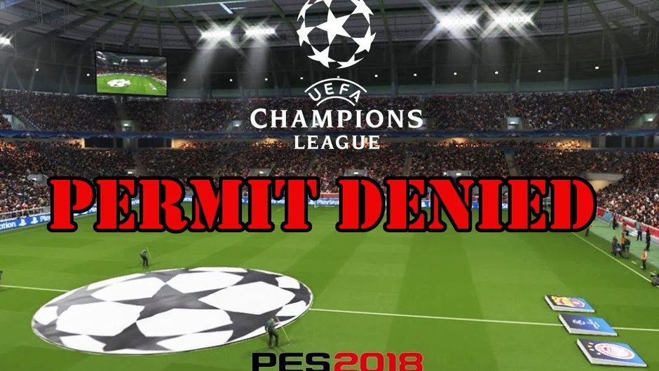 Spoofed screenshot from PES 2018 showing that Konami no longer have Champions League license