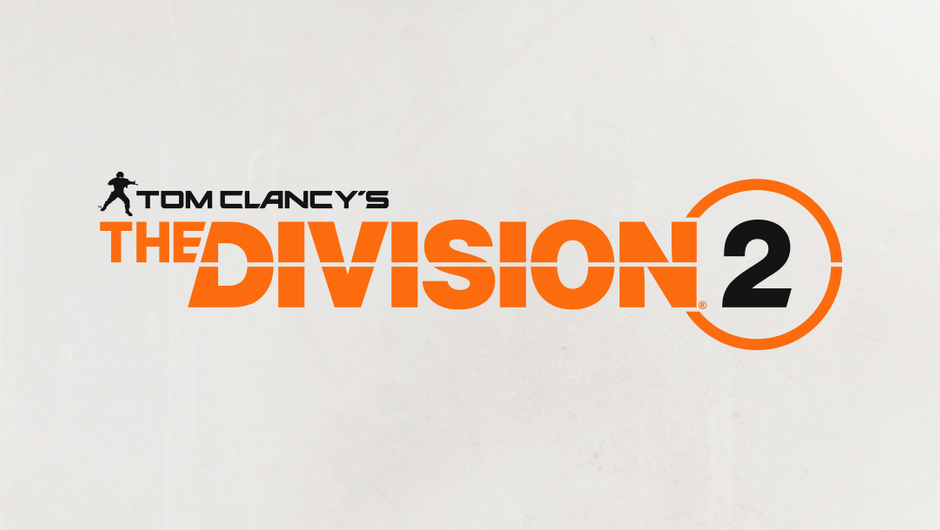 Announcement picture for The Division 2 by Massive Entertainment. Orange letters on beige background.