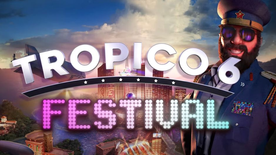 Tropico 6 gets Festival DLC brings music, party and celebrations